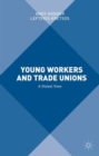 Image for Young workers and trade unions  : a global view