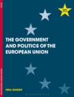 Image for The government and politics of the European Union