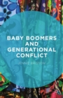 Image for Baby boomers and generational conflict