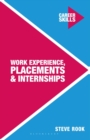Work experience, placements and internships - Rook, Steve