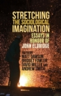 Image for Stretching the Sociological Imagination: Essays in Honour of John Eldridge