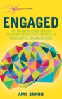Image for Engaged  : the neuroscience behind creating productive people in successful organizations