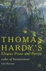 Image for Thomas Hardy's elegiac prose and poetry  : codes of bereavement