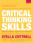 Image for Critical thinking skills  : effective analysis, argument and reflection