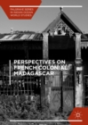 Image for Perspectives on French Colonial Madagascar