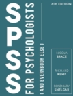 Image for SPSS for psychologists (and everybody else)