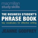 Image for The business student's phrase book  : key vocabulary for effective writing
