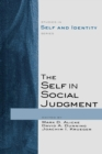 Image for The self in social judgment