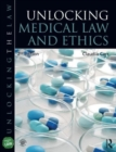 Image for Unlocking medical law and ethics