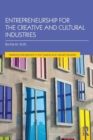 Image for Entrepreneurship for the creative and cultural industries