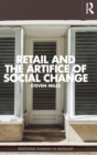 Image for Retail and the artifice of social change