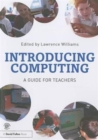 Image for Introducing computing  : a guide for teachers