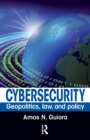 Image for Cybersecurity  : geopolitics, law, and policy