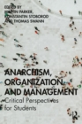 Image for Anarchism, organization and management  : critical perspectives for students