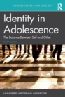 Image for Identity in adolescence  : the balance between self and other