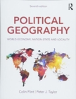 Image for Political geography  : world-economy, nation-state and locality