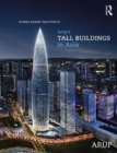 Image for Arup's Tall Buildings in Asia : Stories Behind the Storeys