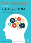 Image for Psychology in the classroom  : a teacher's guide to what works
