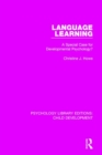 Image for Language learning  : a special case for developmental psychology?