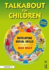 Image for Talkabout for children 2  : developing social skills