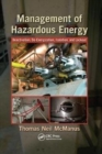 Image for Management of Hazardous Energy : Deactivation, De-Energization, Isolation, and Lockout