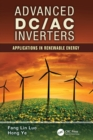 Image for Advanced DC/AC Inverters : Applications in Renewable Energy