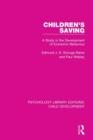 Image for Children's saving  : a study in the development of economic behaviour