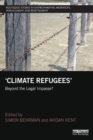 Image for 'Climate refugees'  : beyond the legal impasse?