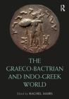 Image for The Graeco-Bactrian and Indo-Greek world
