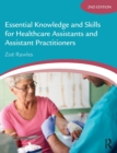 Image for Essential knowledge and skills for healthcare assistants and assistant practitioners