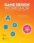 Image for Game design workshop  : a playcentric approach to creating innovative games