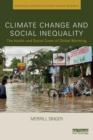 Image for Climate change and social inequality  : the health and social costs of global warming