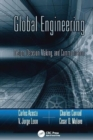 Image for Global Engineering : Design, Decision Making, and Communication