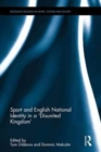 Image for Sport and English national identity in a 'disunited kingdom'