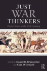 Image for Just war thinkers  : from Cicero to the 21st century