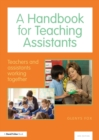 Image for A handbook for teaching assistants  : teachers and assistants working together