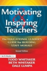 Image for Motivating & Inspiring Teachers : The Educational Leader's Guide for Building Staff Morale