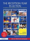 Image for The Reception Year in Action, revised and updated edition : A month-by-month guide to success in the classroom