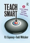 Image for Teach Smart : 11 Learner-Centered Strategies That Ensure Student Success
