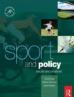 Image for Sport and policy  : issues and analysis