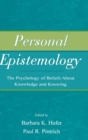 Image for Personal epistemology  : the psychology of beliefs about knowledge and knowing
