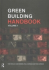 Image for Green building handbook  : a guide to building products and their impact on the environmentVolume 1
