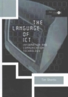 Image for The language of ICT  : information and communication technology