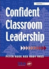 Image for Confident Classroom Leadership