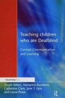 Image for Teaching children who are deafblind  : contact, communication and learning