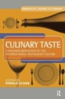 Image for Culinary taste  : consumer behaviour in the international restaurant sector