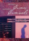 Image for Different Crimes, Different Criminals : Understanding, Treating and Preventing Criminal Behavior