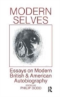Image for Modern Selves : Essays on Modern British and American Autobiography