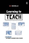 Image for Learning to Teach : A Handbook for Primary and Secondary School Teachers