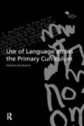 Image for Use of Language Across the Primary Curriculum